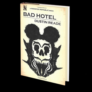 Bad Hotel by Dustin Reade