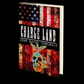 Charge Land by John Wayne Comunale
