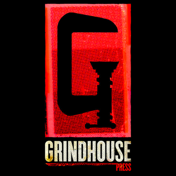 GRINDHOUSE PRESS