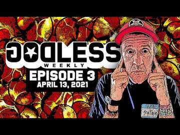 Godless Weekly - Episode 3 - April 13th, 2021