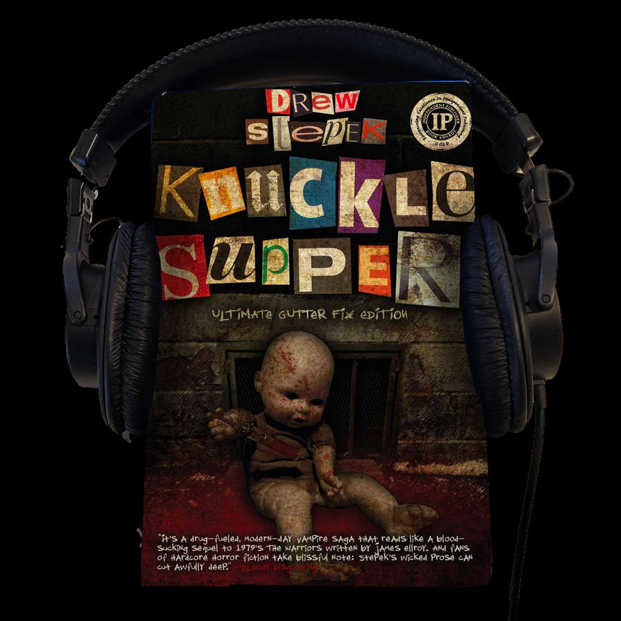 FREE GIFT! Knuckle Supper Audio Book by Drew Stepek