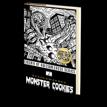 Monster Cookies (Cinema of Awesomeness Book 4) by Kevin Sweeney
