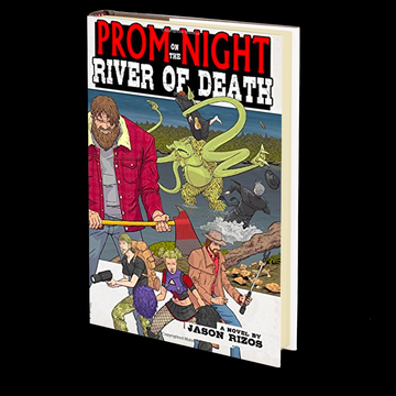 Prom Night on the River of Death by Jason Rizos