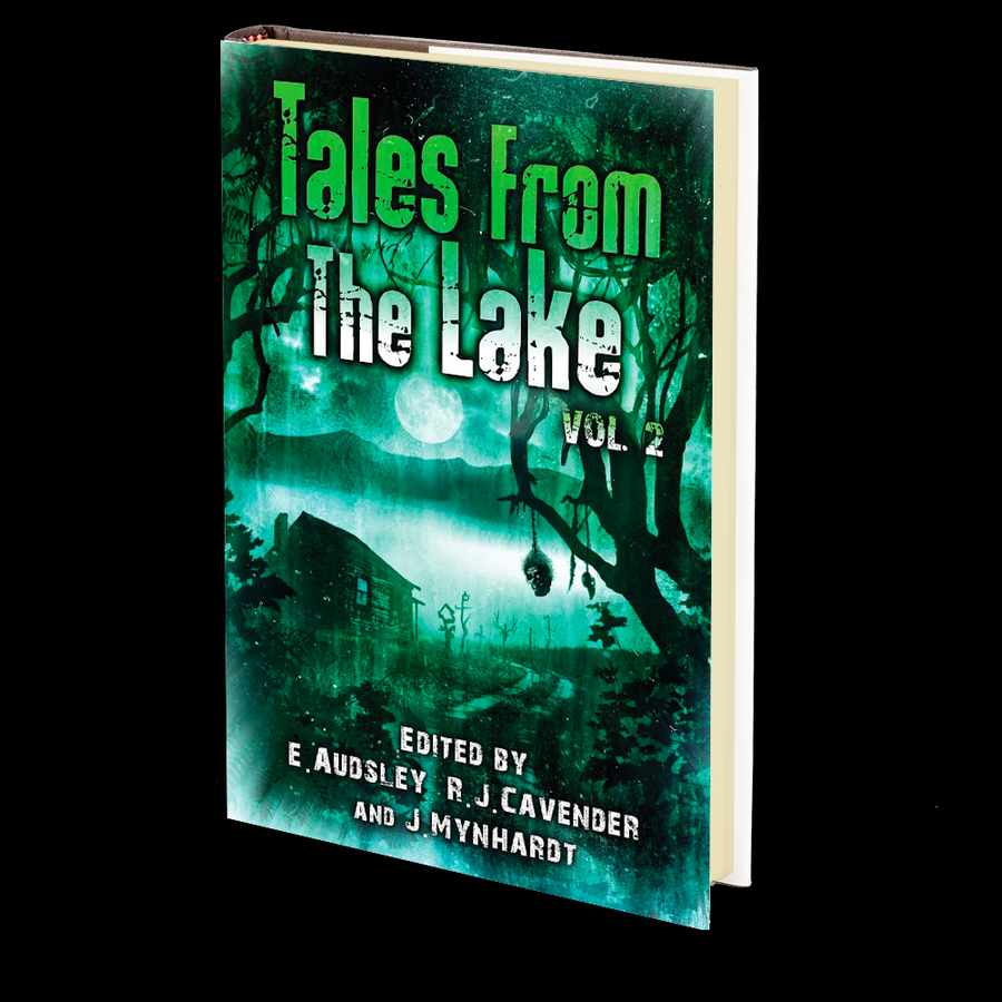 Tales from The Lake Vol.2 Edited by Joe Mynhardt, Emma Audsley, and RJ Cavender