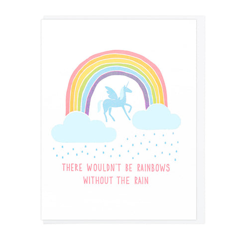 There Wouldn't Be Rainbows