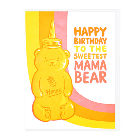 Happy Birthday Sweetest Mama Bear