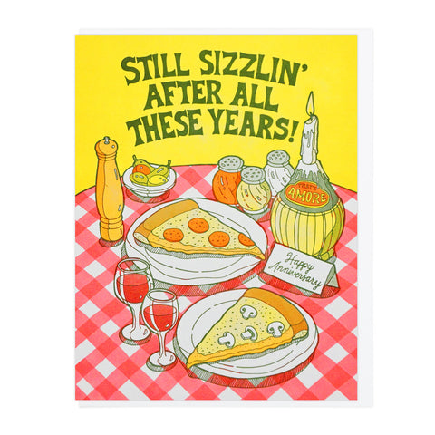 Still Sizzlin' Pizza Anniversary