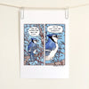 A Vain Avian Comic Print