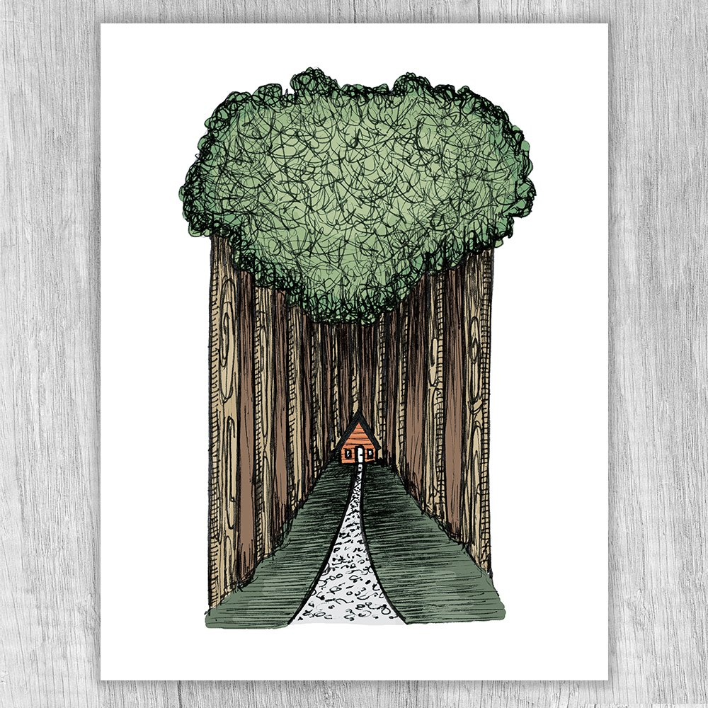 Find Me In The Woods Print