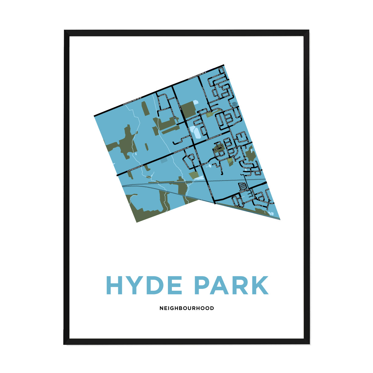<i>*PICKUP ONLY*</i><br>Hyde Park Neighbourhood Map Print