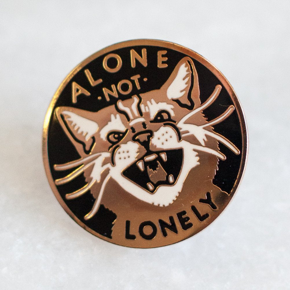 Alone Not Lonely Pin