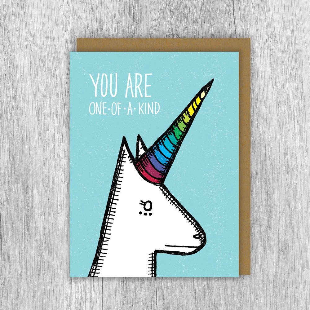 You Are One Of A Kind Card