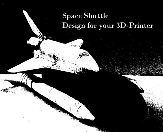 Space Shuttle Design for your 3D-Printer