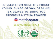 Load image into Gallery viewer, Organic Matcha green tea Qatar.