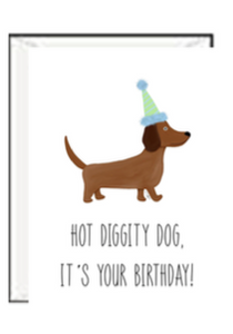 Hot Diggity Dog It's Your Birthday Greeting Card