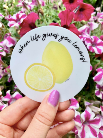 Sticker - When Life Gives You Lemons
