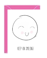 Keep On Smiling Greeting Card