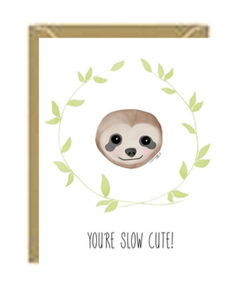 Slow Cute Greeting Card