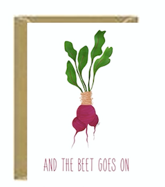 And The Beet Goes On Greeting Cards