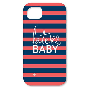 Laters, Baby Cell Phone Case
