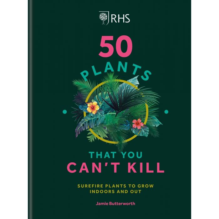 RHS 50 Houseplants You Can't Kill