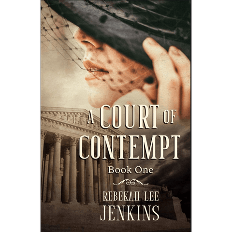 A Court of Contempt by Rebekah Lee Jenkins - Book One - Lady of the Lake