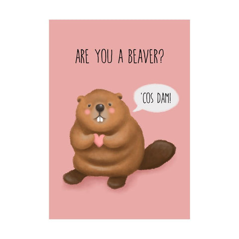 Are You A Beaver? - Greeting Card - Valentine's - Lady of the Lake