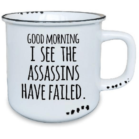 'Assassins Have Failed' Humourous White Ceramic Mug with Black Detail - Lady of the Lake