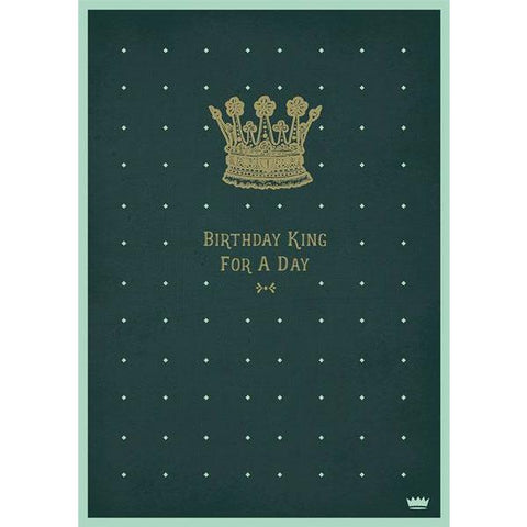 Birthday King For A Day - Greeting Card - Birthday - Lady of the Lake