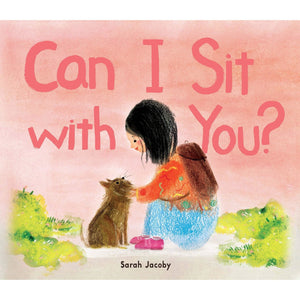 Can I Sit with You? Hardcover - Lady of the Lake