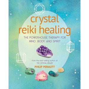 Crystal Reiki Healing: The powerhouse therapy for mind, body, and spirit - Lady of the Lake