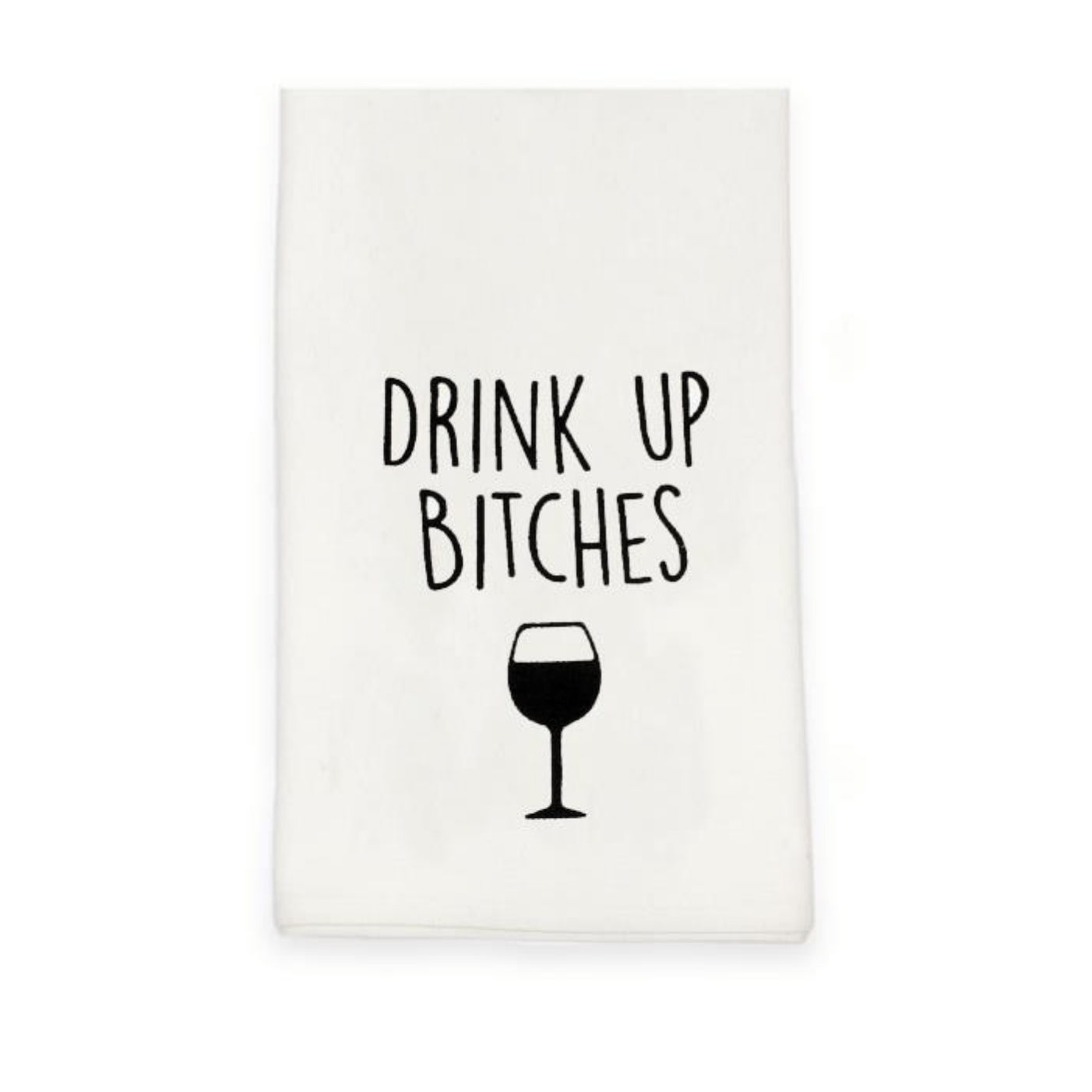 'Drink Up B!tches' Humorous Beige Cotton Tea Towel - Lady of the Lake