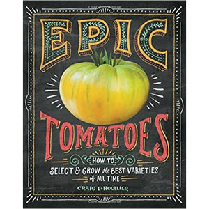 Epic Tomatoes - Lady of the Lake