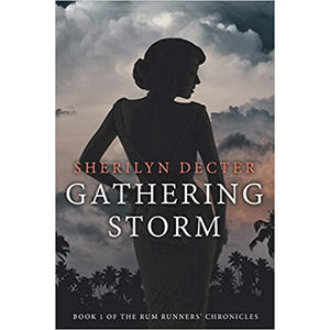 Gathering Storm - Rum Runners' Chronicles - Book 1 - Lady of the Lake