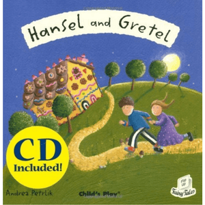 Hansel and Gretel by Andrea Petrlik (Flip-Up Fairy Tales with CD) - Lady of the Lake