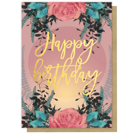 'Happy Birthday' Greeting Card with Roses and Gold Foil Detail - Lady of the Lake