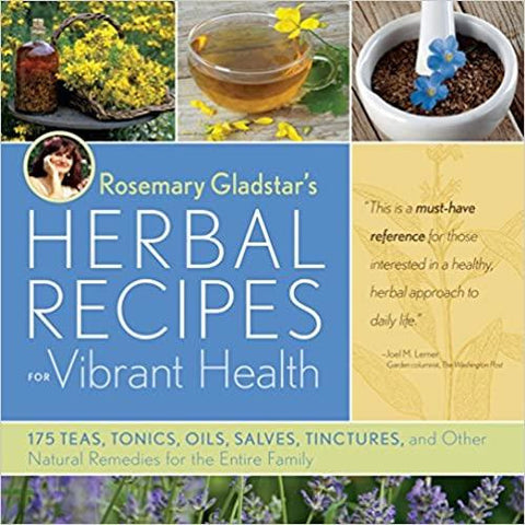 Herbal Recipes for Vibrant Health - Lady of the Lake