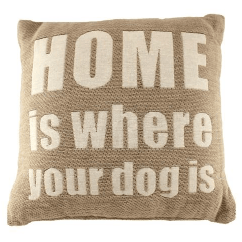 'Home Is Where Your Dog Is' - Sand-Coloured Accent Cushion - Lady of the Lake