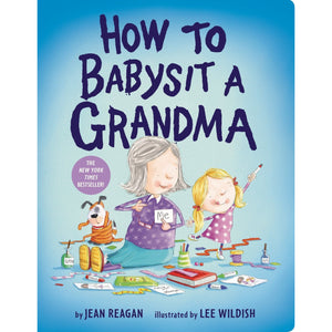 How to Babysit a Grandma - Lady of the Lake