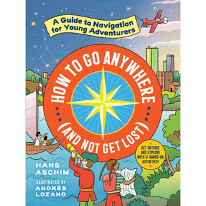 How to Go Anywhere (and Not Get Lost) - Paperback Book - Lady of the Lake