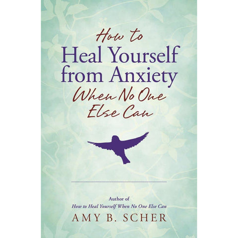 How to Heal Yourself from Anxiety When No One Else Can - Lady of the Lake