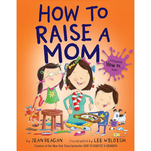products/how-to-raise-a-mom-hardcover-200245.jpg