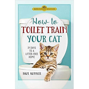 How To Toilet Train Your Cat - 21 Days To A Litter-Free Home - Lady of the Lake