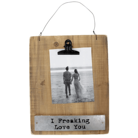 'I Freaking Love You' Wooden Clipboard Frame - Lady of the Lake