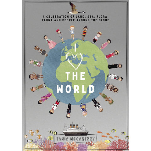 I Love the World: A Celebration of Land, Sea, Flora, Fauna and People around the Globe - Lady of the Lake