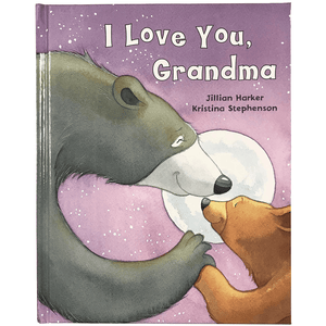 I Love you, Grandma by Jillian Harker and Kristina Stephenson (Children's Book) - Lady of the Lake