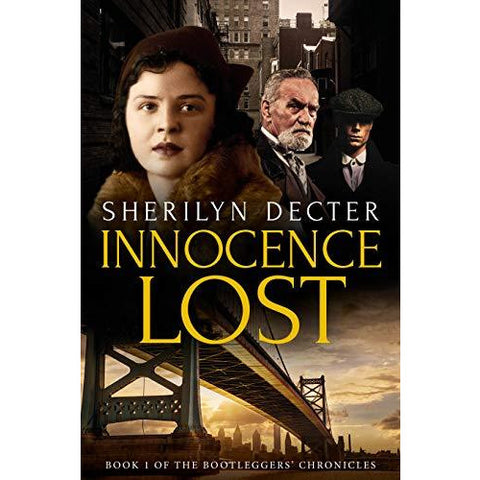 Innocence Lost - Bootleggers' Chronicles - Book 1 - Lady of the Lake