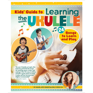 Kids' Guide to Learning the Ukulele - Lady of the Lake