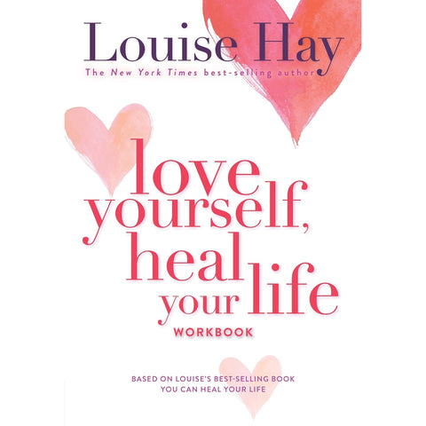 Love Yourself, Heal Your Life Workbook - Lady of the Lake