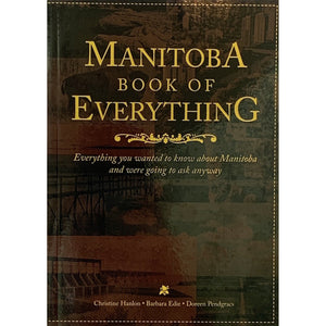 Manitoba Book Of Everything - Lady of the Lake